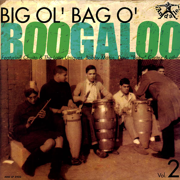 Big Ol Bag O Boogaloo Volume 2