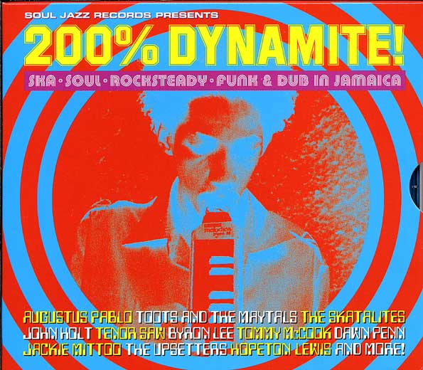200% Dynamite: Ska. Soul. Rock Steady. Funk & Dub In Jamaica